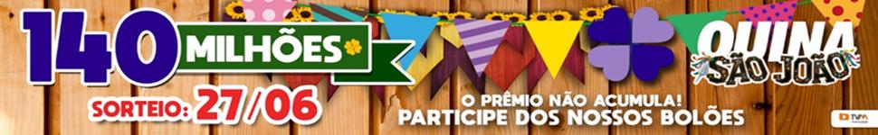 LOTERIA SORTE SUA - 30 DIAS QUINA DE SAO JOAO