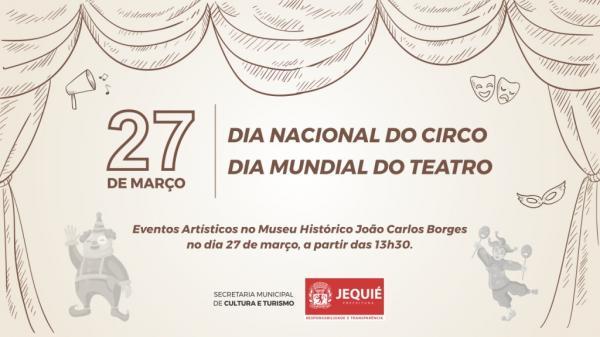 Prefeitura de Jequié celebrará Dia do Circo e do Teatro